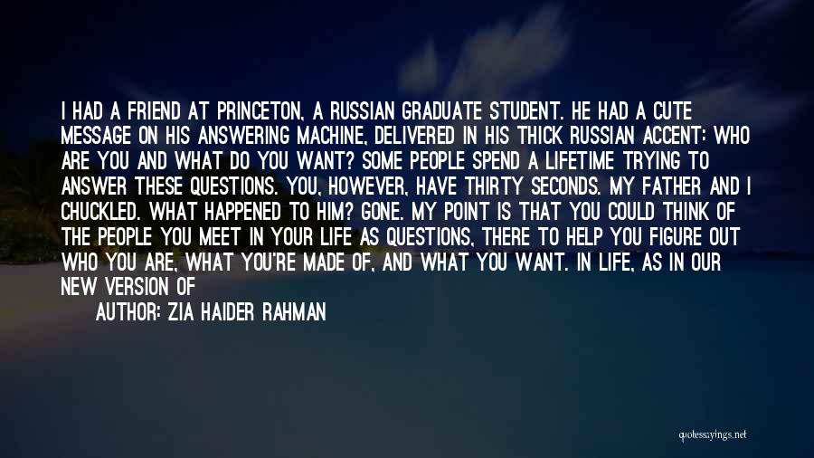 Zia Haider Rahman Quotes 1335860