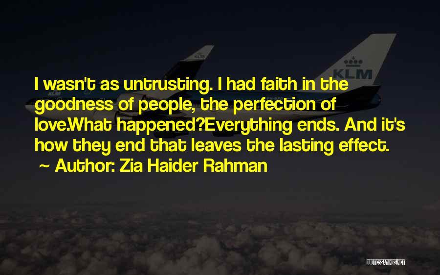 Zia Haider Rahman Quotes 1534829