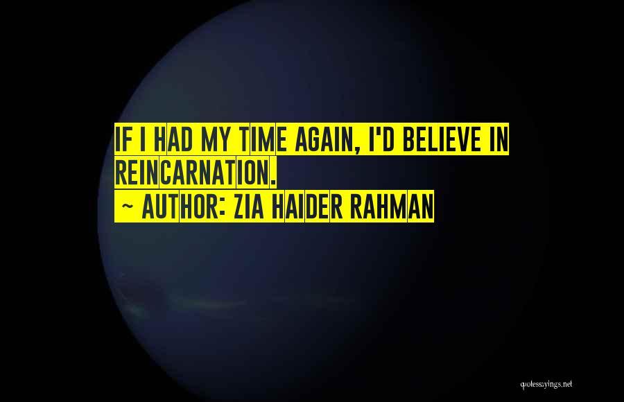 Zia Haider Rahman Quotes 1593421