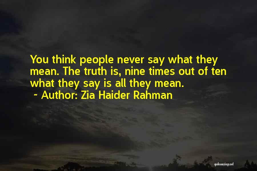 Zia Haider Rahman Quotes 403363