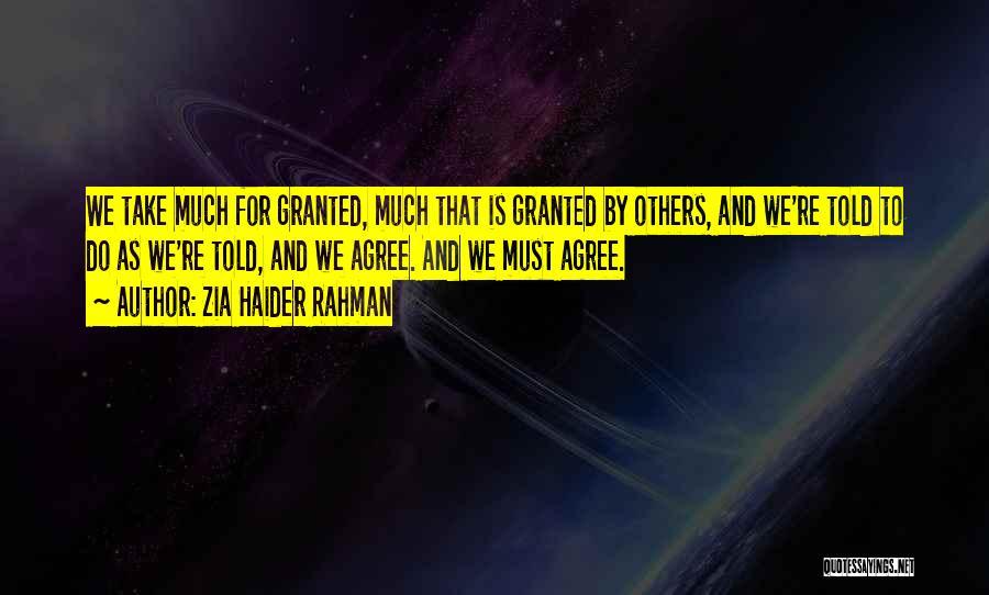 Zia Haider Rahman Quotes 486725