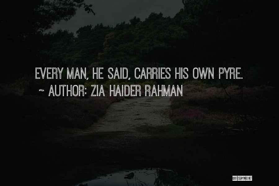 Zia Haider Rahman Quotes 667880
