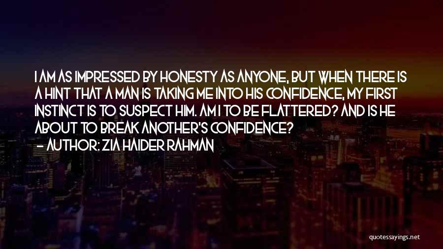 Zia Haider Rahman Quotes 869280