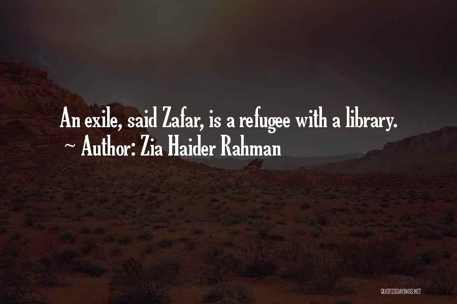 Zia Haider Rahman Quotes 95460
