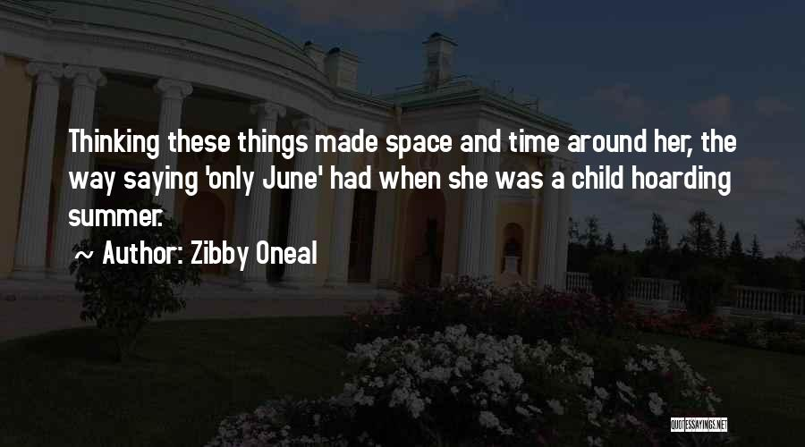 Zibby Oneal Quotes 1220011
