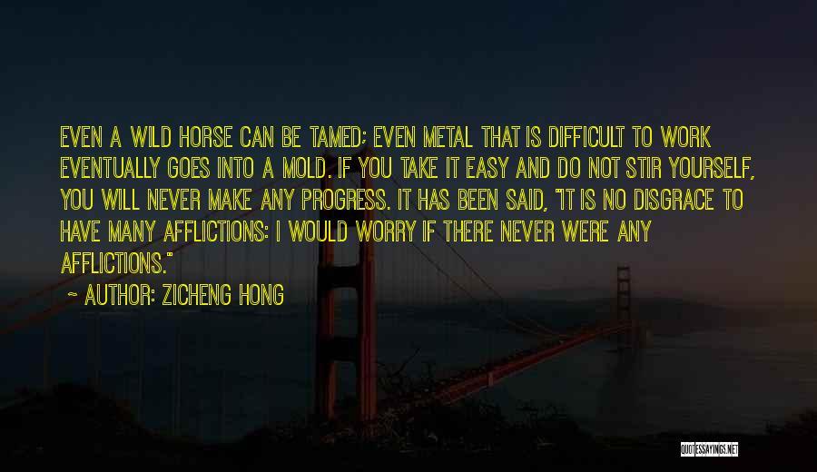 Zicheng Hong Quotes 1854396