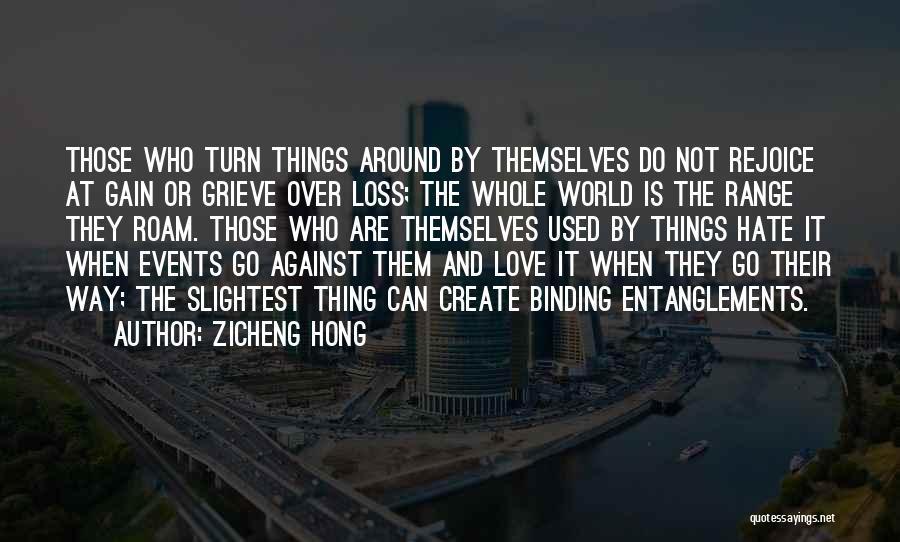 Zicheng Hong Quotes 1864787