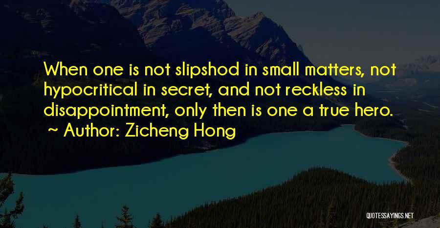 Zicheng Hong Quotes 1867162