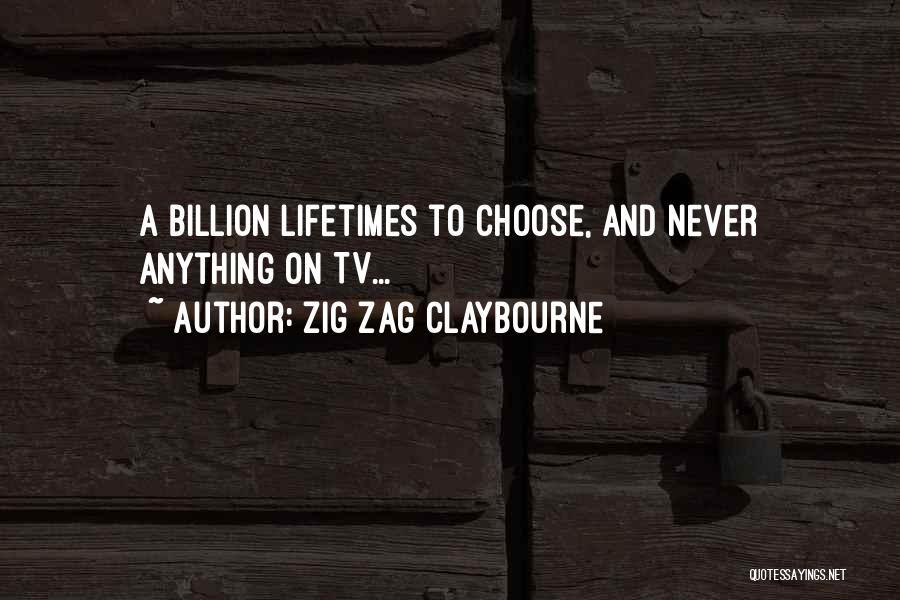 Zig Zag Claybourne Quotes 785646