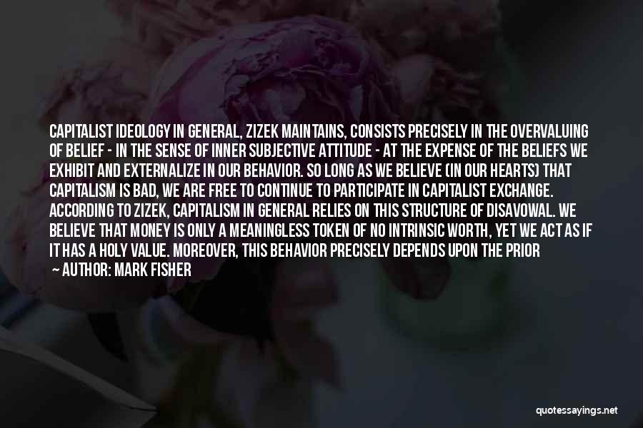 Zizek Ideology Quotes By Mark Fisher