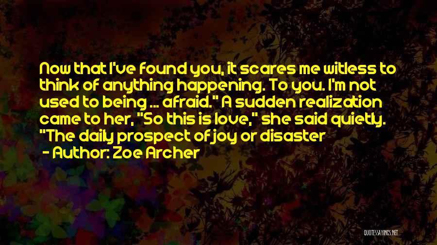 Zoe Archer Quotes 1214857