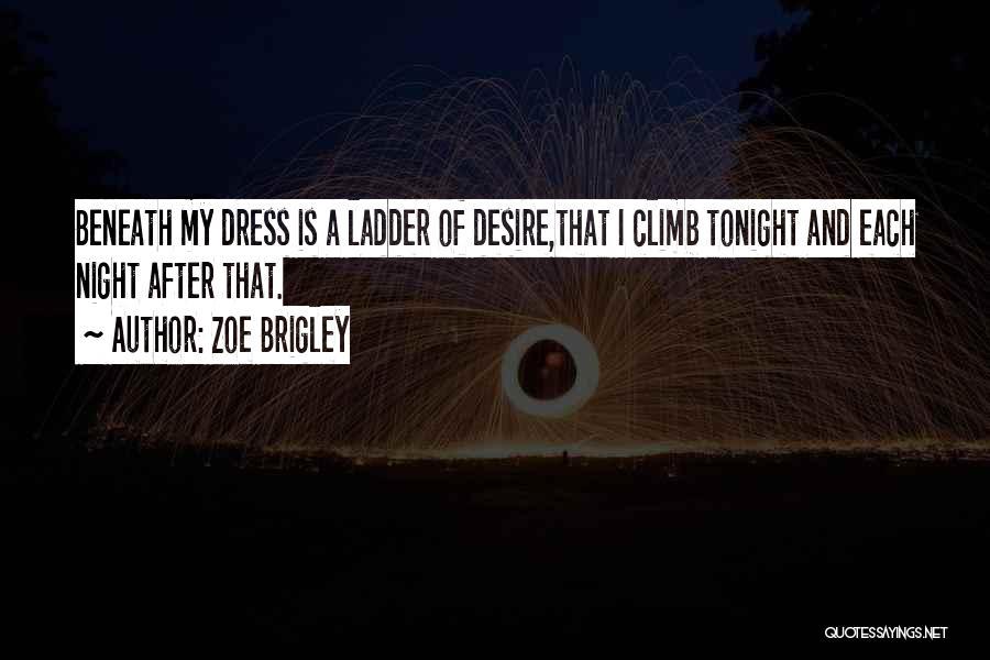 Zoe Brigley Quotes 1415039