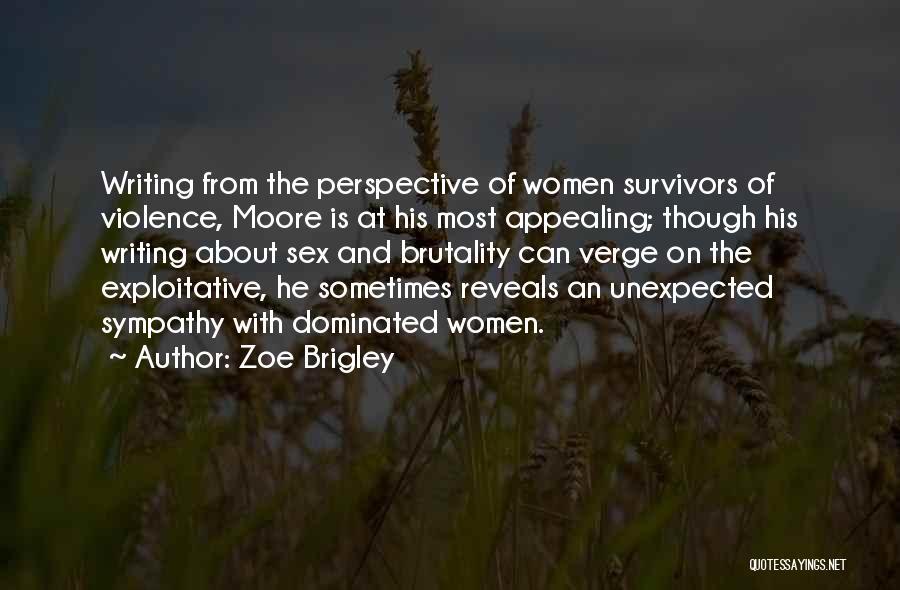 Zoe Brigley Quotes 1899075