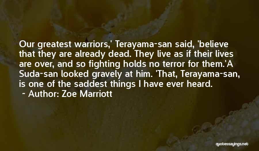 Zoe Marriott Quotes 1017048