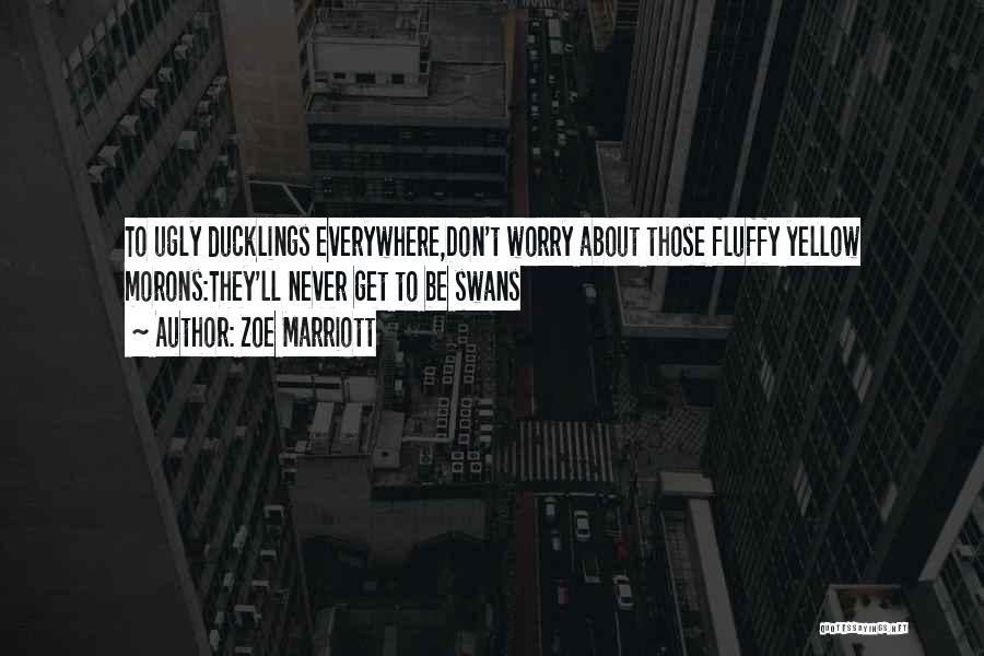 Zoe Marriott Quotes 1355682