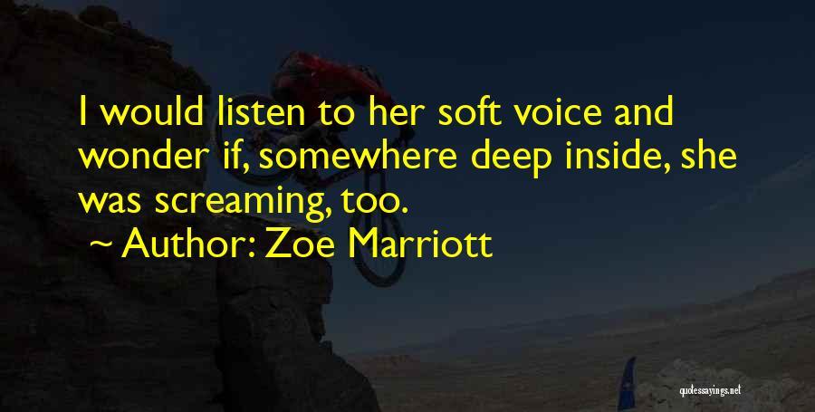 Zoe Marriott Quotes 1539475