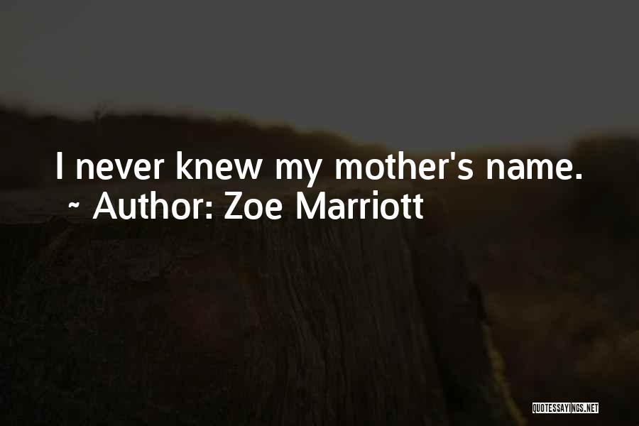 Zoe Marriott Quotes 1588096