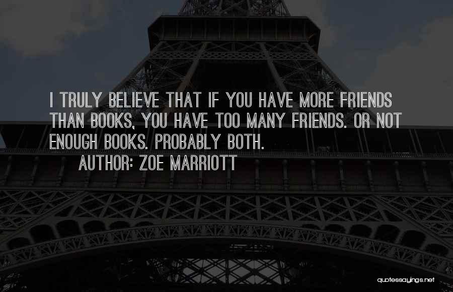 Zoe Marriott Quotes 1904580