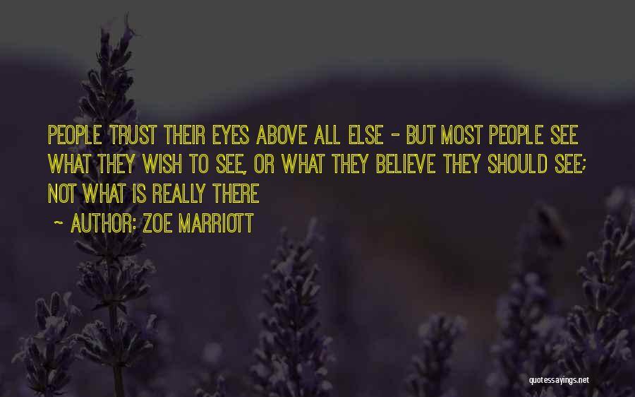 Zoe Marriott Quotes 1992491