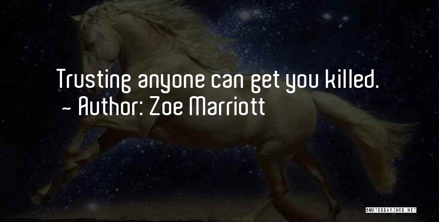 Zoe Marriott Quotes 2152818