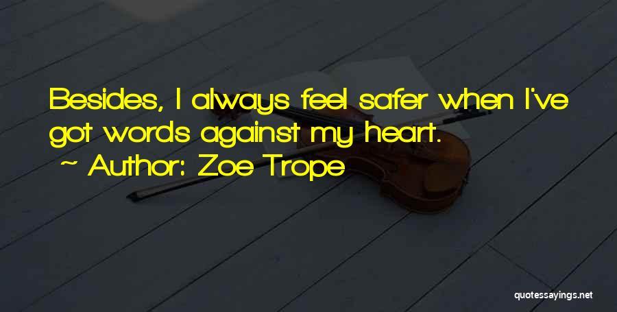 Zoe Trope Quotes 133221