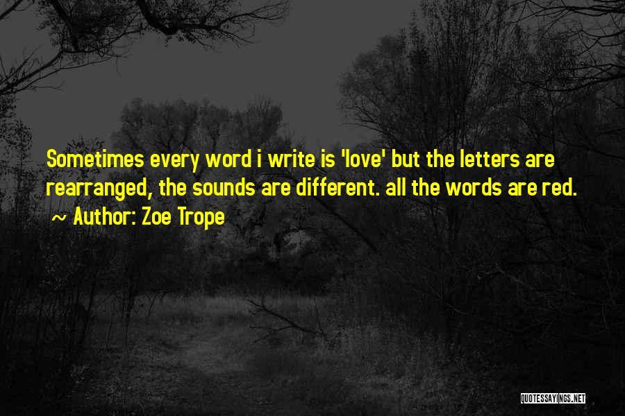 Zoe Trope Quotes 1706201