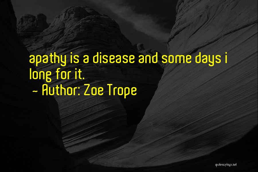 Zoe Trope Quotes 2213019