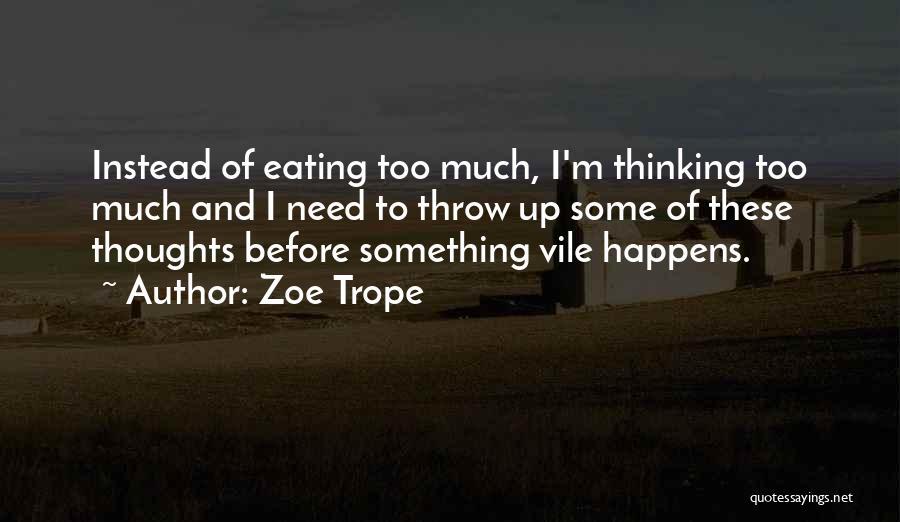 Zoe Trope Quotes 75824
