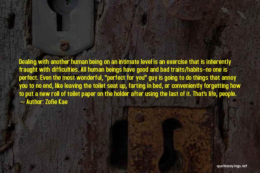 Zofie Kae Quotes 1713705