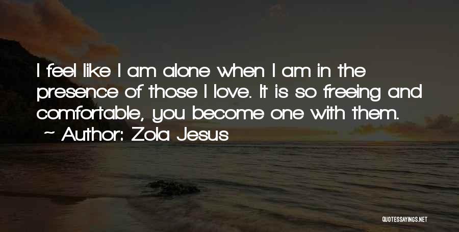 Zola Jesus Quotes 1016884
