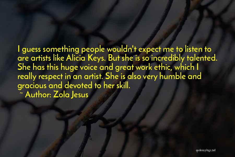 Zola Jesus Quotes 1035861