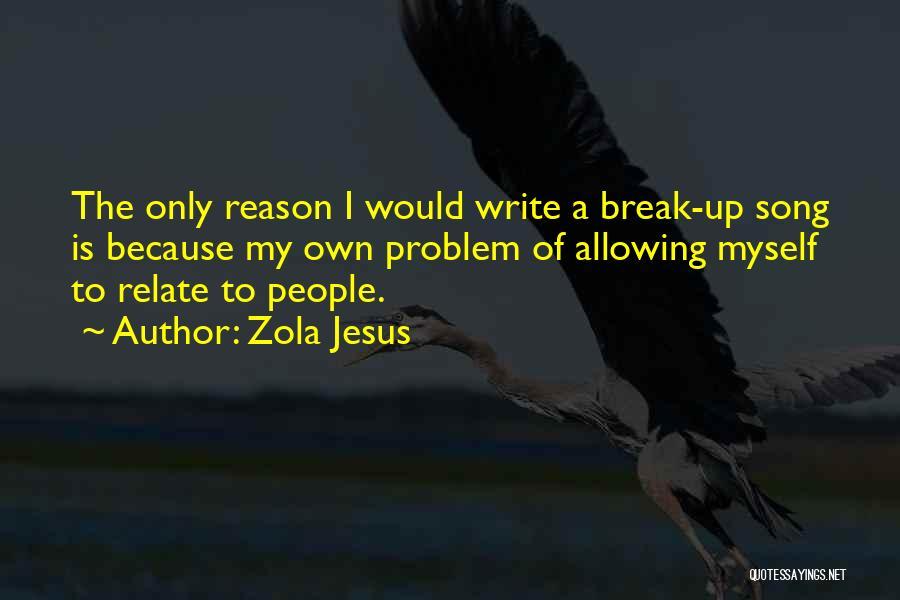 Zola Jesus Quotes 1464769