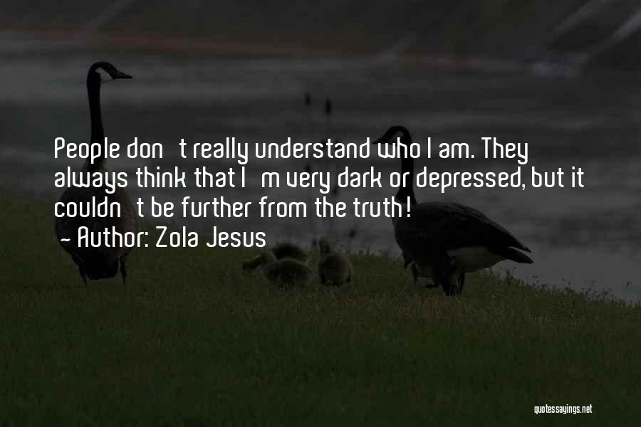 Zola Jesus Quotes 228052
