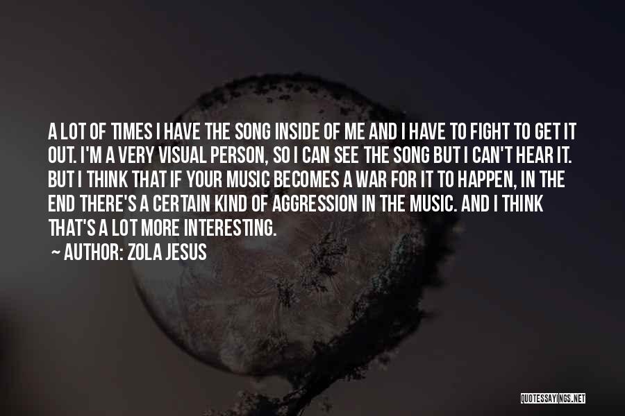 Zola Jesus Quotes 654064