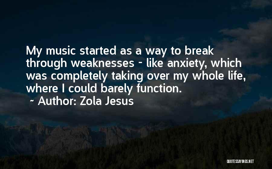 Zola Jesus Quotes 668712