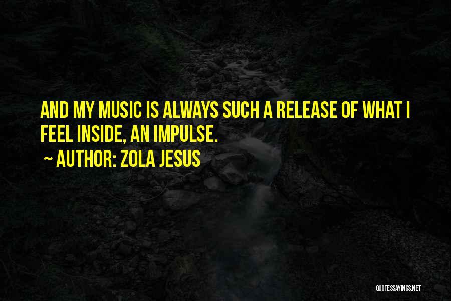 Zola Jesus Quotes 999103