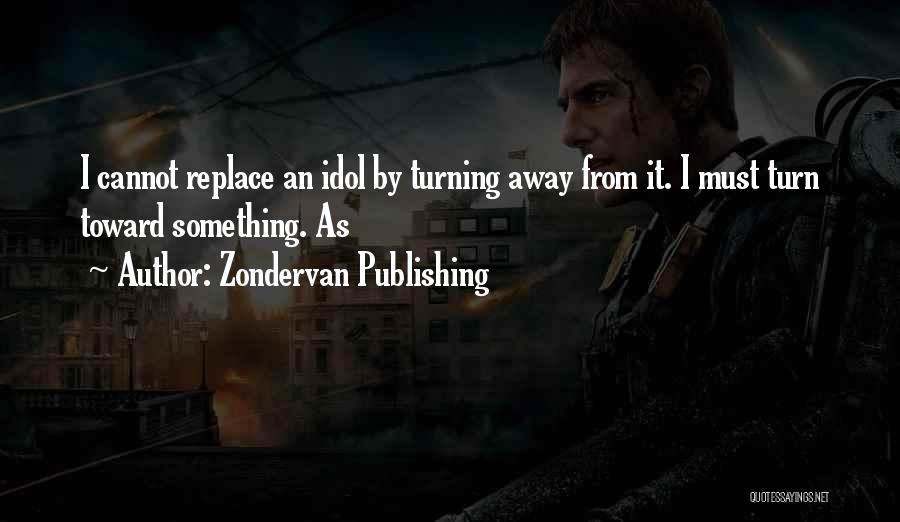 Zondervan Publishing Quotes 1115814