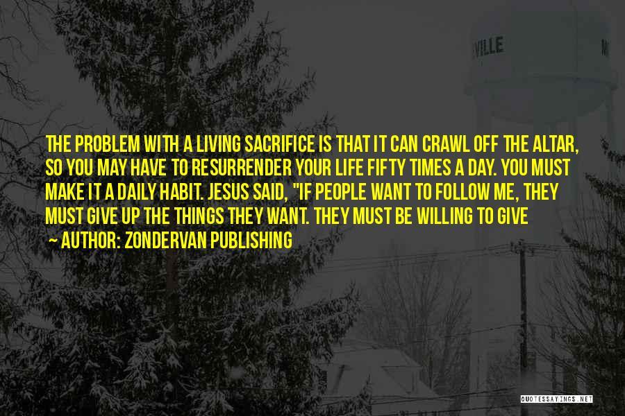 Zondervan Publishing Quotes 1214141