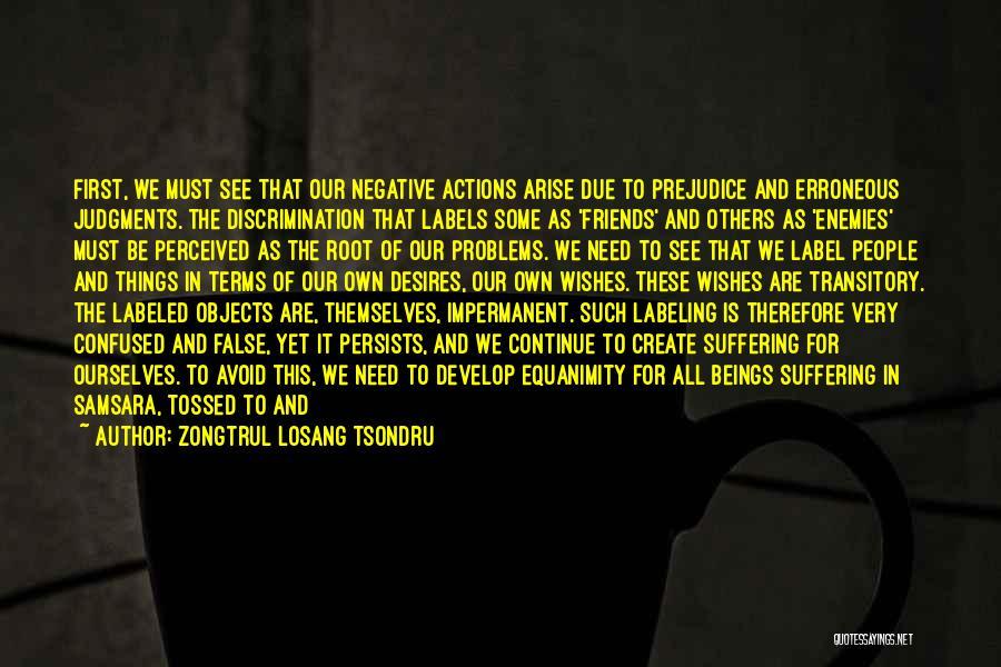 Zongtrul Losang Tsondru Quotes 178727
