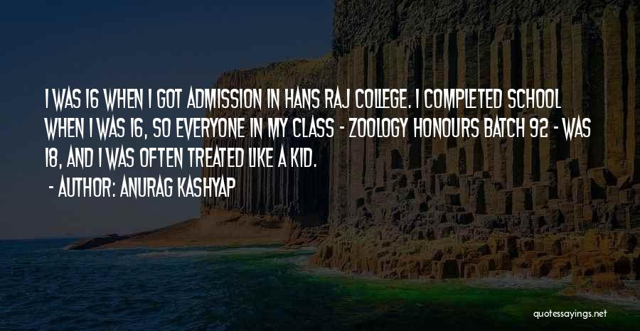 Zoology Quotes By Anurag Kashyap
