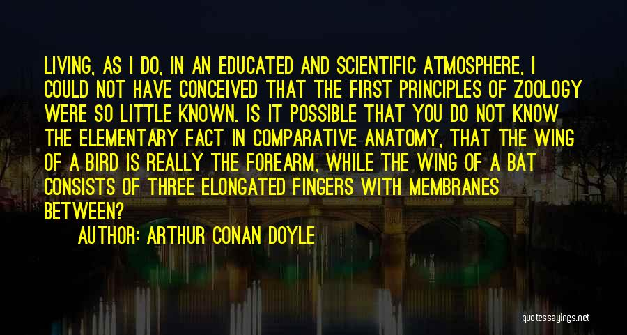 Zoology Quotes By Arthur Conan Doyle