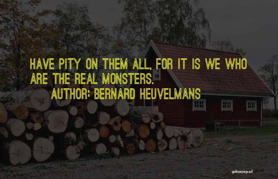 Zoology Quotes By Bernard Heuvelmans
