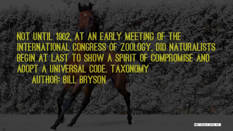 Zoology Quotes By Bill Bryson