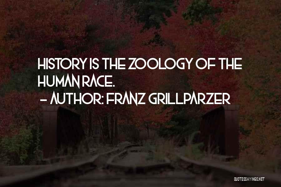 Zoology Quotes By Franz Grillparzer
