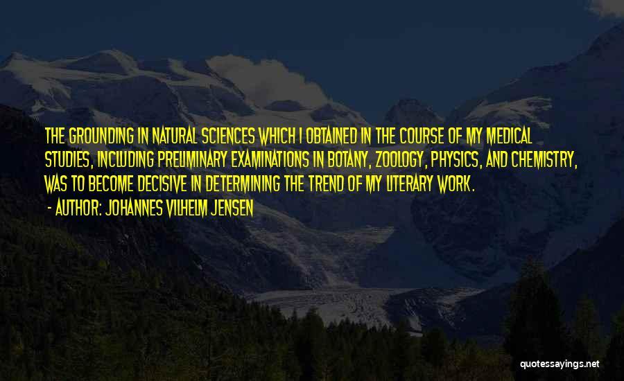 Zoology Quotes By Johannes Vilhelm Jensen