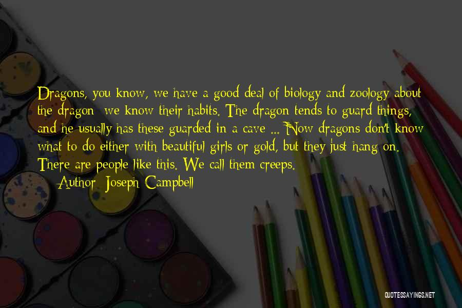 Zoology Quotes By Joseph Campbell