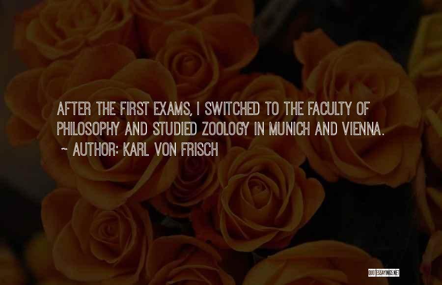 Zoology Quotes By Karl Von Frisch