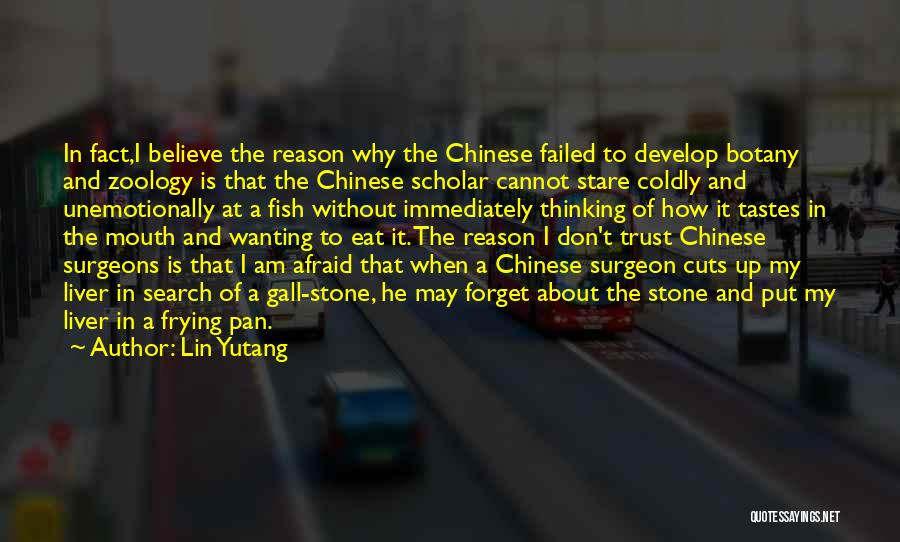 Zoology Quotes By Lin Yutang
