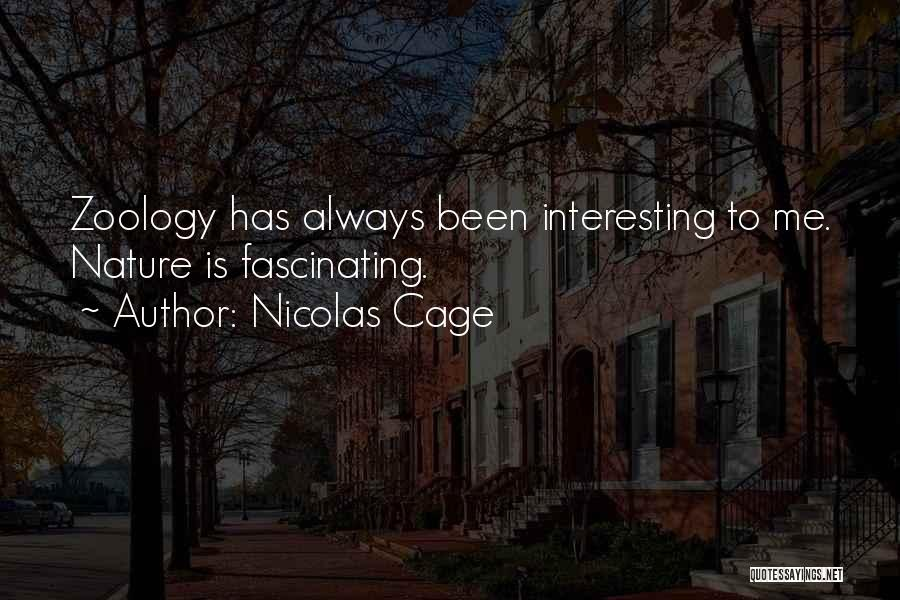 Zoology Quotes By Nicolas Cage