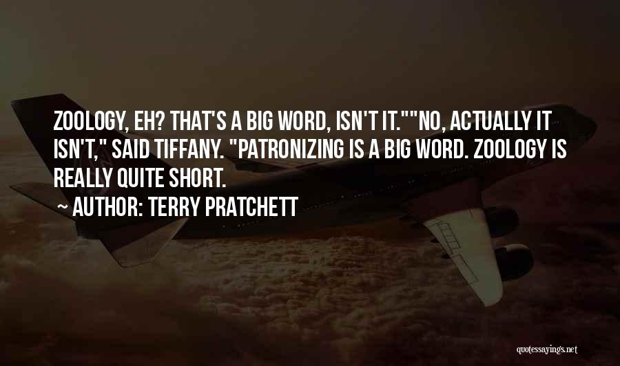 Zoology Quotes By Terry Pratchett